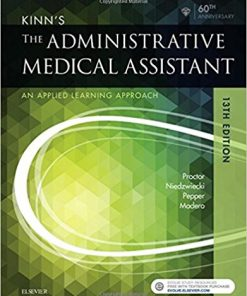 Test Bank for Kinn's The Administrative Medical Assistant An Applied Learning Approach 13th Edition Deborah Proctor
