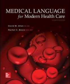 Test Bank for Medical Language for Modern Health Care 4th Edition David Allan