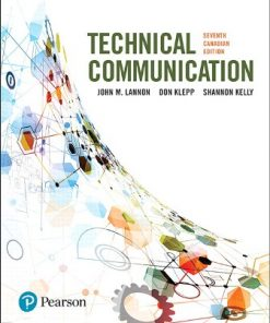 Test Bank for Technical Communications 7th Canadian Edition John M. Lannon