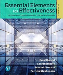 Test Bank for Essential Elements for Effectiveness for Miami Dade College 7th Edition Juan R. Abascal