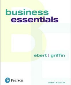 Solution Manual for Business Essentials 12th Edition Ronald J. Ebert
