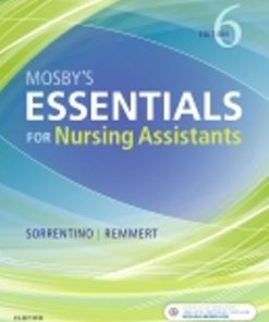 Test Bank for Mosby's Essentials for Nursing Assistants 6th Edition Sheila A. Sorrentino