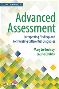 Test Bank for Advanced Assessment : Interpreting Findings and Formulating Differential Diagnoses 4th Edition Mary Jo Goolsby