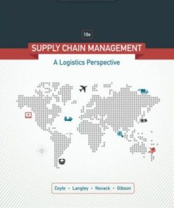 Test Bank for Supply Chain Management: A Logistics Perspective 10th Edition John J. Coyle