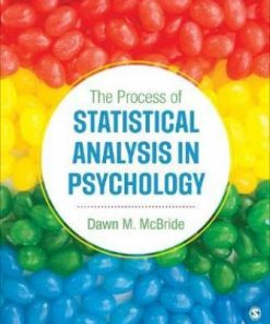 Test Bank for The Process of Statistical Analysis in Psychology Dawn M. McBride