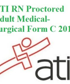ATI RN Proctored Adult Medical-Surgical Form C 2016