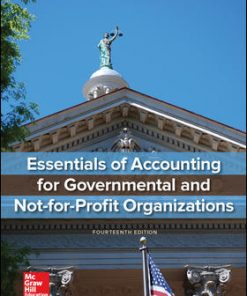 Solution Manual for Essentials of Accounting for Governmental and Not-for-Profit Organizations 14th Edition Paul Copley