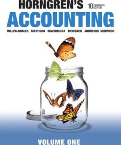 Solution Manual for Horngren's Accounting, Volume 1 10th Canadian Edition Miller-Nobles