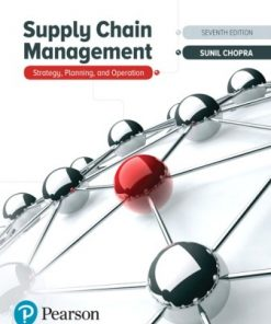 Solution Manual for Supply Chain Management 7th Edition Sunil Chopra
