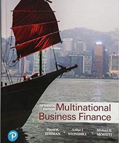 Solution Manual for Multinational Business Finance 15th Edition Eiteman