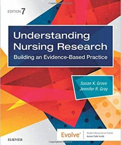 Test Bank for Understanding Nursing Research 7th Edition Susan Grove