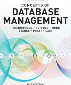 Solution Manual for Concepts of Database Management 10th Edition Lisa Friedrichsen