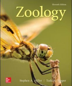 Solution Manual for Zoology, 11th Edition Stephen Miller Todd A. Tupper