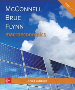 Test Bank for Macroeconomics, Brief Edition 3rd Edition Campbell McConnell