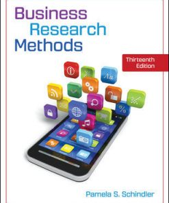 Test Bank for Business Research Methods 13th Edition Pamela Schindler