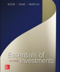 Solution Manual for Essentials of Investments 10th Edition Bodie
