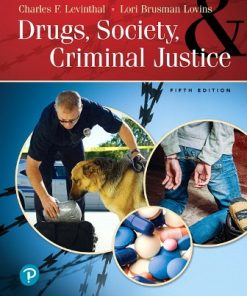 Test Bank for Drugs, Society and Criminal Justice 5th Edition Charles F. Levinthal