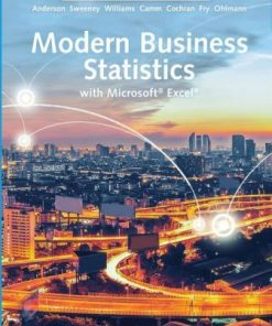 Solution Manual for Modern Business Statistics with Microsoft Excel 7th Edition David R. Anderson