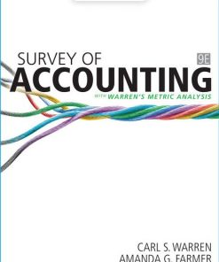Solution Manual for Survey of Accounting 9th Edition Carl Warren