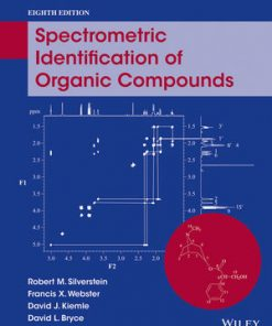 Solution Manual for Spectrometric Identification of Organic Compounds 8th Edition Silverstein