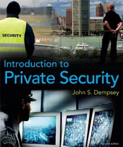 Test Bank for Introduction to Private Security 2nd Edition John Dempsey