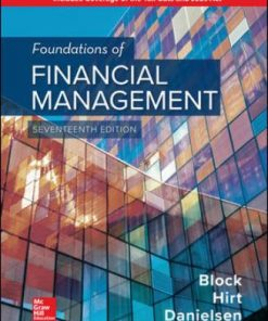 Solution Manual for Foundations of Financial Management 17th Edition Block