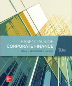 Solution Manual for Essentials of Corporate Finance 10th Edition Ross