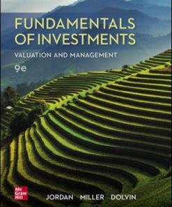 Test Bank for Fundamentals of Investments: Valuation and Management 9th Edition Bradford Jordan