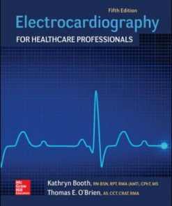 Test Bank for Electrocardiography for Healthcare Professionals 5th Edition Kathryn Booth