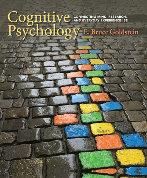 Test Bank for Cognitive Psychology: Connecting Mind, Research, and Everyday Experience 5th Edition Goldstein
