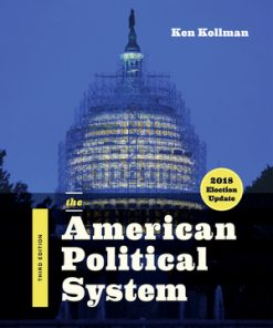 Solution Manual for The American Political System 3rd Edition (2018 Election Update) by Kollman