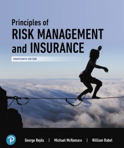 Test Bank for Principles of Risk Management and Insurance 14th Edition Rejda