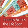 Test Bank for Journey Across the Life Span: Human Development and Health Promotion 6th Edition Polan