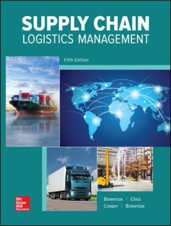 Solution Manual for Supply Chain Logistics Management 5th Edition Bowersox
