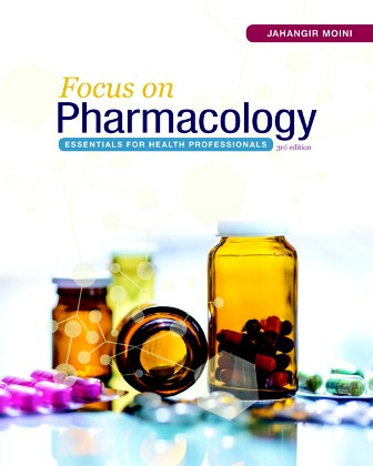 Test Bank for Focus on Pharmacology: Essentials for Health Professionals 3rd Edition Jahangir Moini