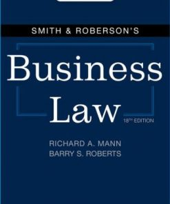 Solution Manual for Smith & Roberson's Business Law 18th Edition Richard A. Mann