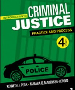 Test Bank for Introduction to Criminal Justice Practice and Process 4th Edition Kenneth J. Peak