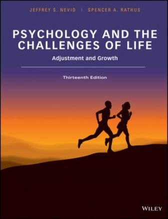 Test Bank for Psychology and the Challenges of Life: Adjustment and Growth 13th Edition Jeffrey S. Nevid