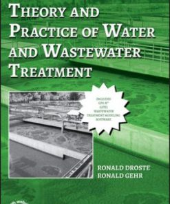 Solution Manual for Theory and Practice of Water and Wastewater Treatment 2nd Edition Ronald L. Droste