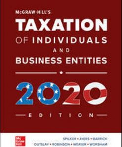 Test Bank for McGraw-Hill's Taxation of Individuals and Business Entities 2020 Edition 11th Edition Spilker