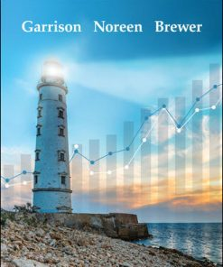 Solution Manual for Managerial Accounting 17th Edition Ray Garrison