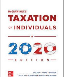 Test Bank for McGraw-Hill's Taxation of Individuals 2020 Edition 11th Edition Spilker