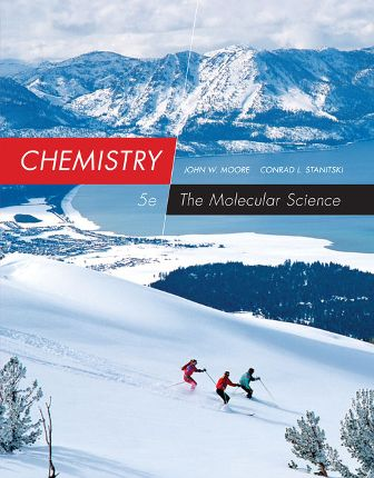 Test Bank for Chemistry: The Molecular Science 5th Edition John W. Moore