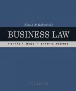 Test Bank for Smith and Roberson's Business Law 17th Edition Richard A. Mann