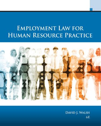Solution Manual for Employment Law for Human Resource Practice 6th Edition David J. Walsh