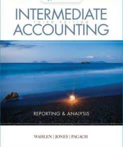 Test Bank for Intermediate Accounting: Reporting and Analysis 3rd Edition James M. Wahlen