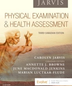 Test Bank for Physical Examination and Health Assessment, Canadian 3rd Edition Jarvis