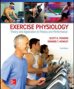 Test Bank for Exercise Physiology 10th Edition Powers