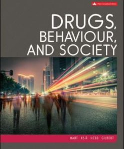 Test Bank for Drugs Behaviour and Society 3rd Canadian Edition Hart