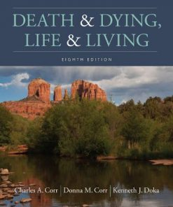 Test Bank for Death and Dying, Life and Living 8th Edition Corr